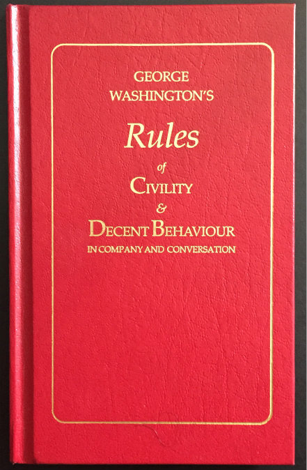 George Washington Rules of Civility
