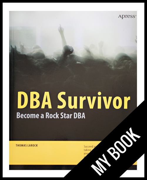 Thomas LaRock | DBA Survivor, Become a Rock Star DBA