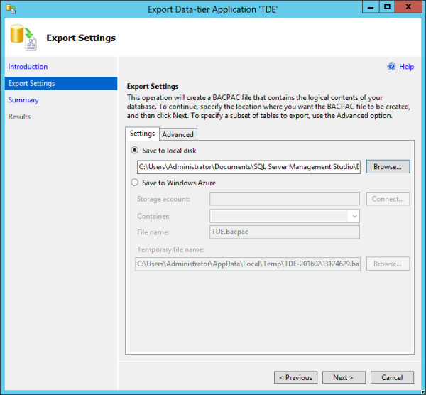 I can store BACPAC files locally or in Azure storage.